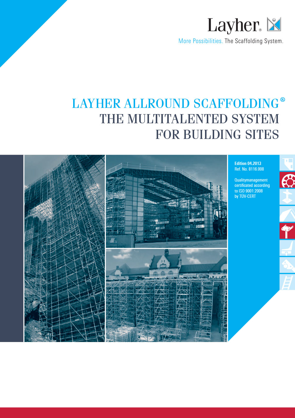 Layher Allround Scaffolding The Multitalented System For Building Site