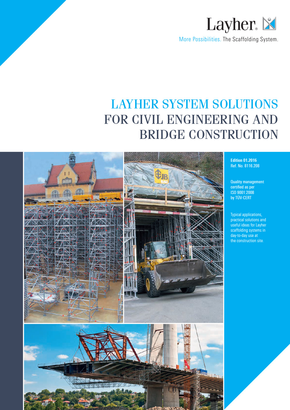 Layher System Solutions For Civil Engineering and Bridge Construction